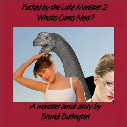 Fucked by the Lake Monster 2: What Cums Next?