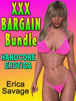XXX BARGAIN Bundle (Hardcore Erotica)