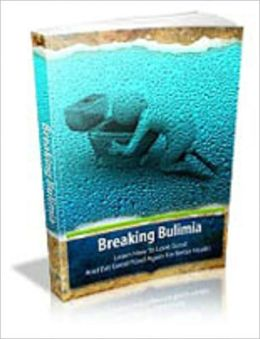 Breaking Bulemia