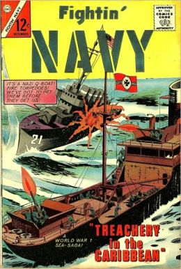 Fightin Navy Number 118 War Comic Book