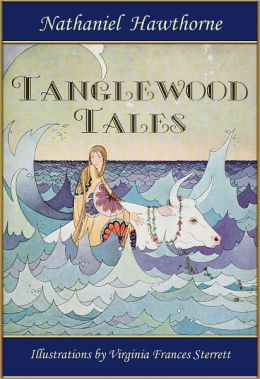 Tanglewood Tales: Greek Myths for Kids Illustrated by Virginia Frances Sterrett