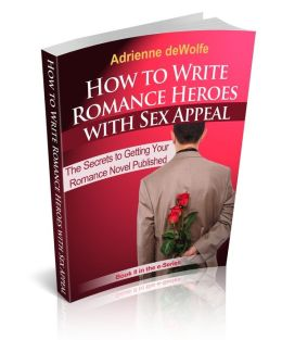 How to Write Romance Heroes with Sex Appeal