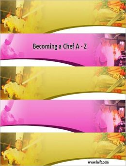 Becoming a Chef A-Z