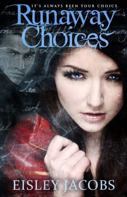 Runaway Choices - A Christian Speculative Fiction Novel