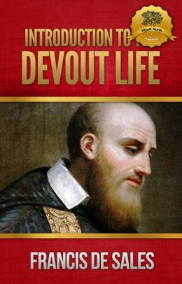 Introduction to the Devout Life - Enhanced