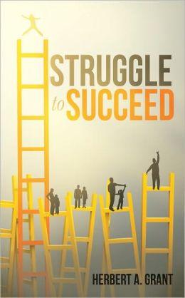 Struggle to Succeed
