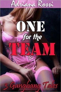 One for the Team (Gangbang Erotica Bundle)