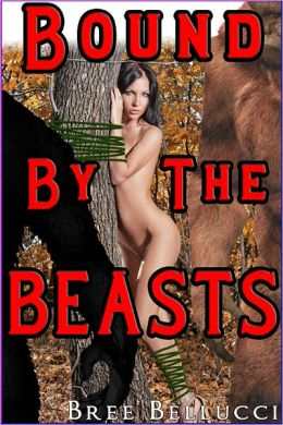 Bound By The Beasts (Gangbang With The Beasts)