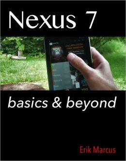 Nexus 7: Basics & Beyond
