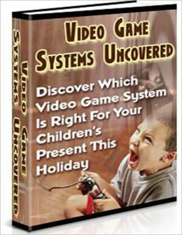 Video Game Systems Uncovered