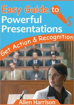 Easy Guide to Presentations - Get Action & Recognition