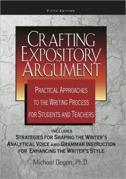 Crafting Expository Argument 5th Edition