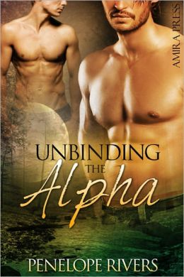 Unbinding the Alpha [Gay Wolf Erotic Romance]
