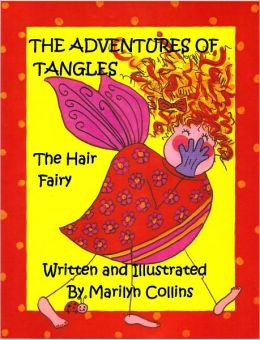 The Adventures of Tangles the Hair Fairy