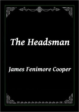 The Headsman by James Fenimore Cooper