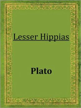 Lesser Hippias by Plato