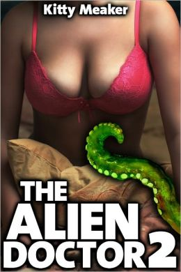 The Alien Doctor 2, Sci-Fi Tentacle Sex