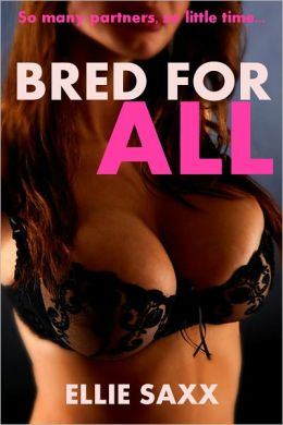 Bred For All (Breeding Erotica)