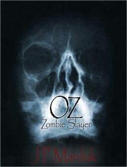 Oz: Zombie Slayer