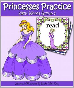 Princesses Practice Sight Words - Group 2 (3 Books in 1: Second Grade / Third Grade / Nouns)