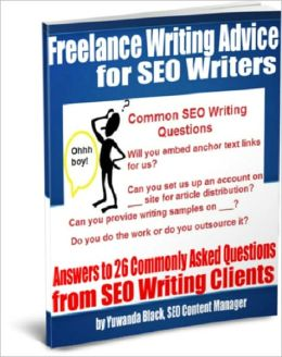 Freelance Writing Advice for SEO Writers: In-Depth Answers to Commonly Asked Questions from SEO Writing Clients