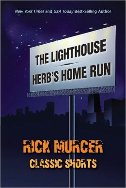 Classic Shorts-The Lighthouse and Herb's Home Run