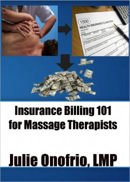 Insurance Billing 101 for Massage Therapists