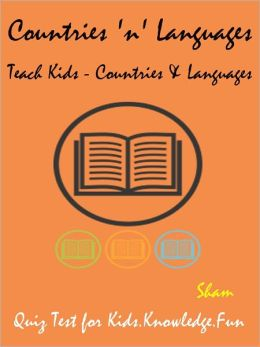 Kids Knowledge Book Countries And Native Languages : Teach Kids About Countries And Native Languages