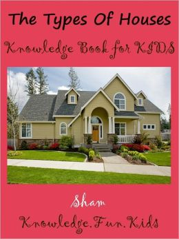 Kids Knowledge Teach Types Of Houses : Teach Types Of Houses To Kids