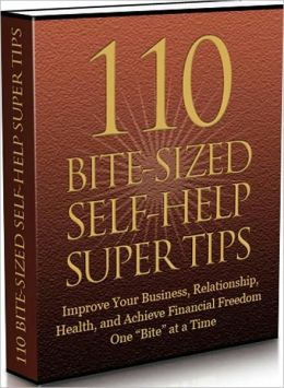 Healthy Living eBook - 110 Bite Sized Self Help Super Tips - Discover How You Can Improve Your Relationship..