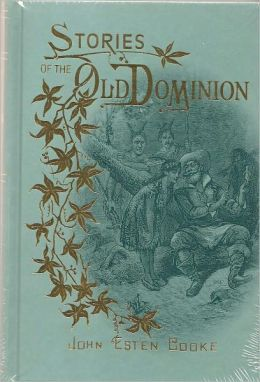 Stories of the Old Dominion, Annotated
