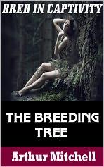 The Breeding Tree: Bred in Captivity (Virgin Impregnation Erotica)
