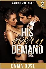 His Every Demand: The Billionaire's Contract Part 2
