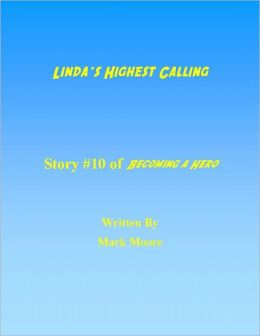 Linda's Highest Calling