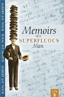 Memoirs of a Superfluous Man (LFB)