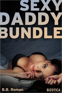 Sexy Daddy Bundle - Three Taboo Tales of Daddy Daughter & Group Sex