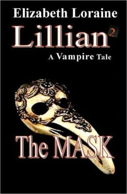 Lillian 2, a vampire tale - The Mask