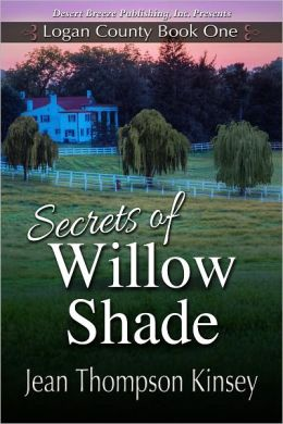 Logan County Book One: Secrets of Willow Shade