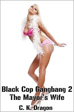 Black Cop Gangbang 2 The Mayor's Wife