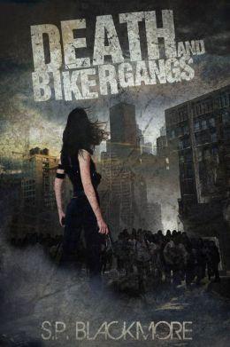 Death and Biker Gangs