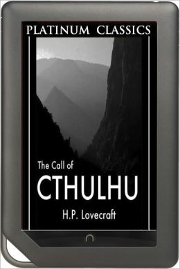 NOOK EDITION - Call of Cthulhu (Platinum Classics Series)