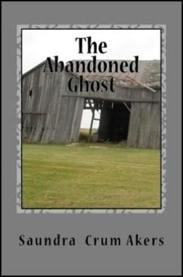 The Abandoned Ghost (Badgley Publishing Company Edition)