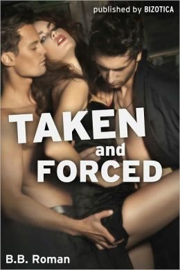 Taken and Forced (Fucked by the Wolves Part 2) (Breeding Sex Slave)