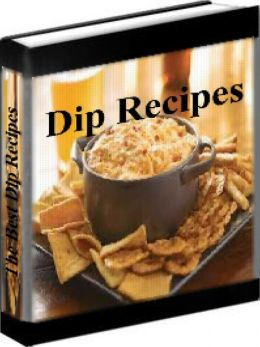 Dip Recipes - The Best Dip Recipes