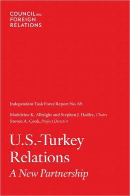 U.S.-Turkey Relations: A New Partnership