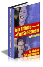 Your Attitude - Your Self-Esteem