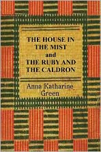 THE HOUSE IN THE MIST and THE RUBY AND THE CALDRON
