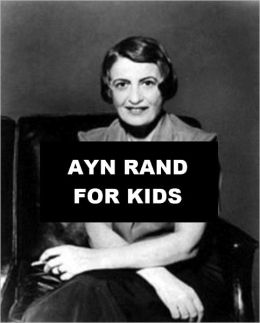 Ayn Rand for Kids