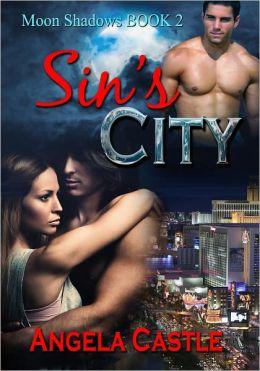 Sin's City [Moon Shadows Book 2]