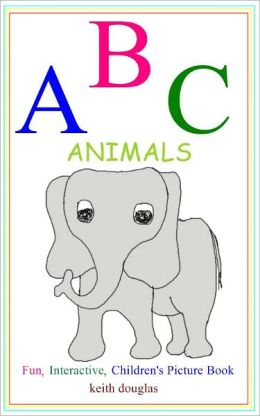 ABC Animals ( A Children's Picture Book)
